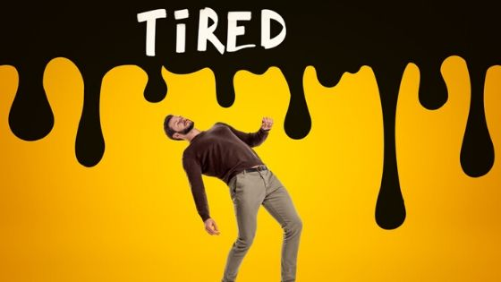 Reasons For Being Tired All The Time